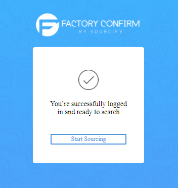 factory confirm logged in